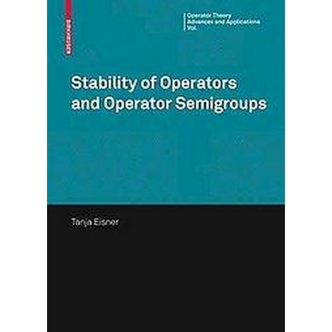 Stability of Operators and Operator Semigroups (Hardcover)