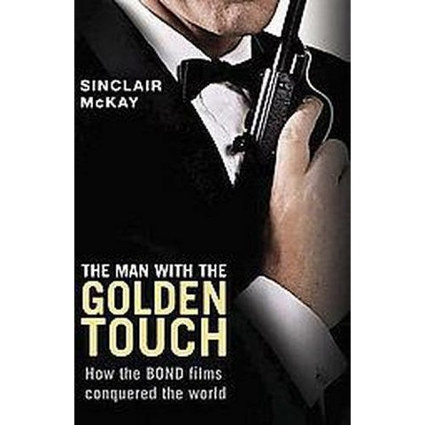 The Man With the Golden Touch (Hardcover)