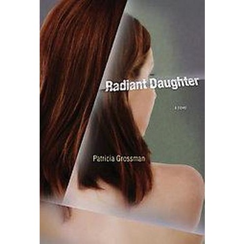 Radiant Daughter (Hardcover)