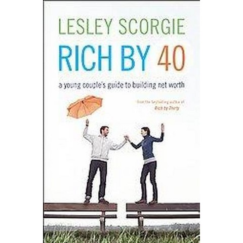 Rich by Forty (Paperback)