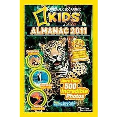National Geographic Kids Almanac 2011 (Hardcover)