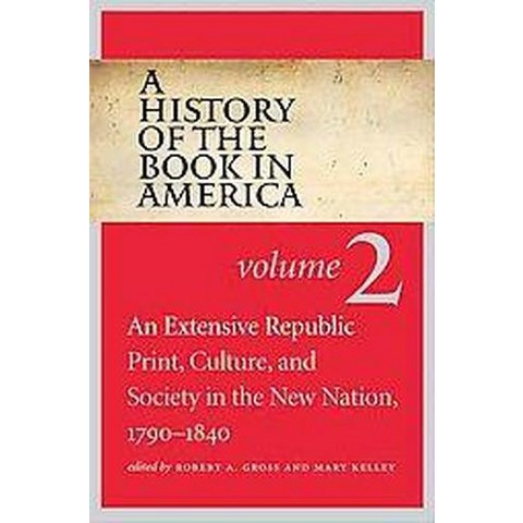 A History of the Book in America (2) (Hardcover)