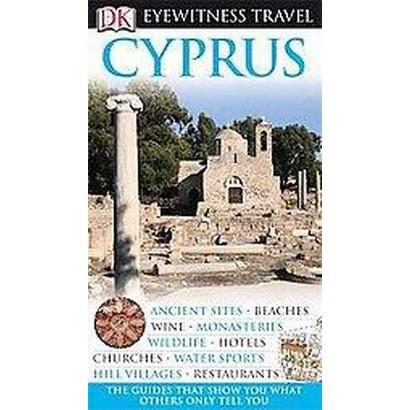 Dk Eyewitness Travel Cyprus (Reprint / Revised) (Paperback)