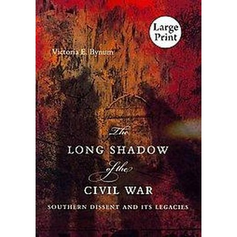 The Long Shadow of the Civil War (Large Print) (Paperback)