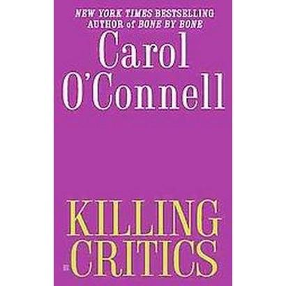 Killing Critics (Paperback)