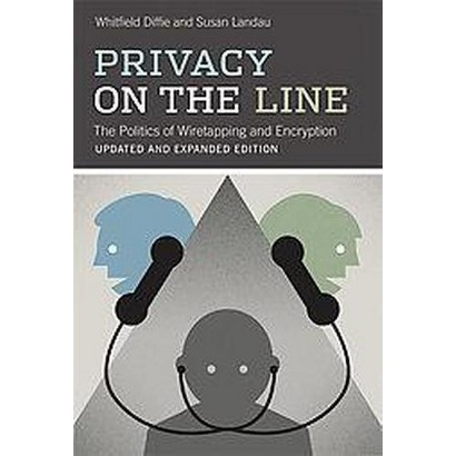 Privacy on the Line (Updated / Expanded) (Paperback)