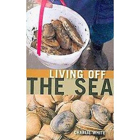 Living Off the Sea (Paperback)