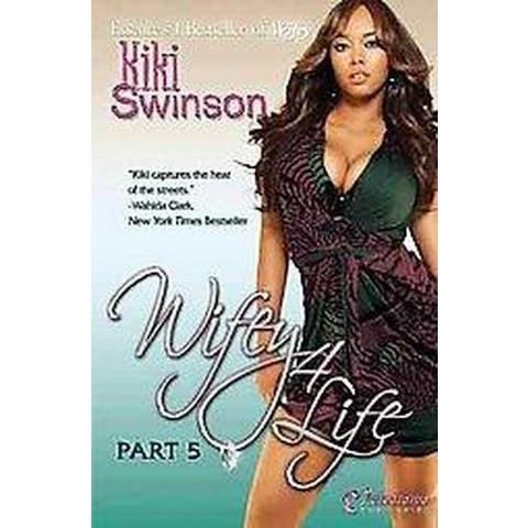 Wifey 4 Life (Paperback)