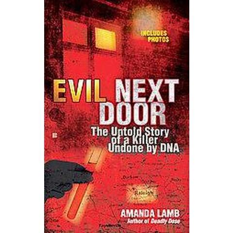Evil Next Door (Paperback)
