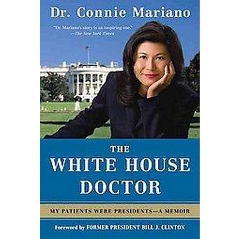 The White House Doctor (Reprint) (Paperback)