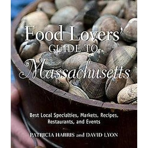 Food Lovers' Guide to Massachusetts (Paperback)