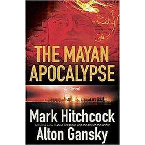 The Mayan Apocalypse (Paperback)
