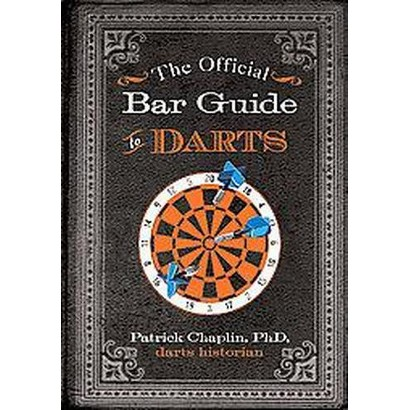 The Official Bar Guide to Darts (Paperback)