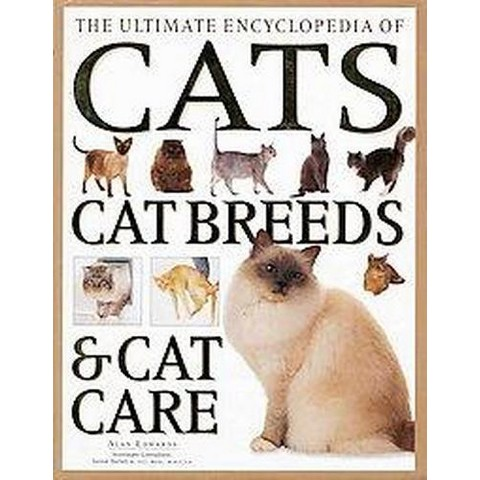 The Ultimate Encyclopedia of Cats, Cat Breeds & Cat Care (Paperback)