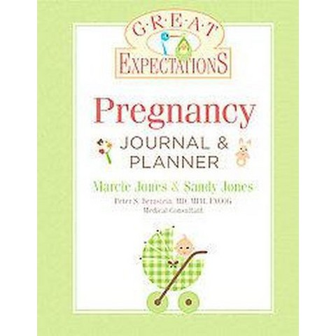 Pregnancy Journal & Planner ( Great Expectations) (Revised) (Hardcover)