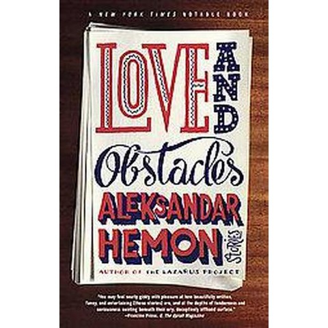 Love and Obstacles (Paperback)