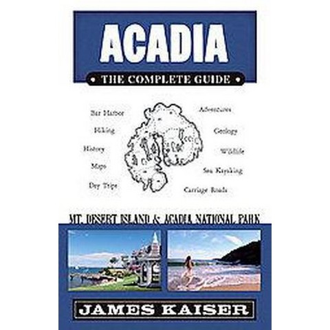 Acadia: the Complete Guide (Paperback)