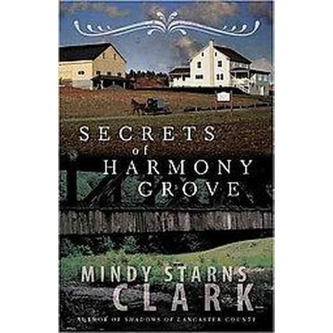 Secrets of Harmony Grove (Paperback)
