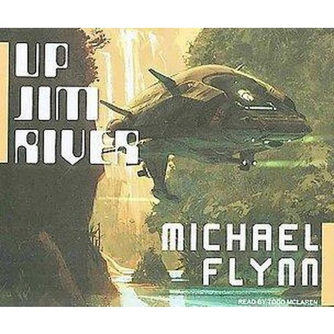 Up Jim River (Unabridged) (Compact Disc)