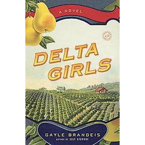 The Delta Girls (Paperback)