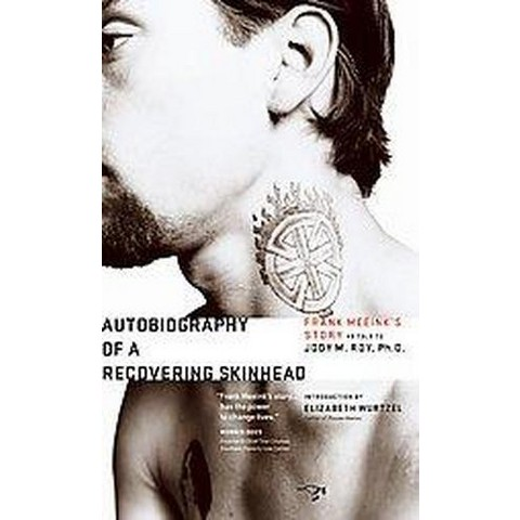 Autobiography of a Recovering Skinhead (Paperback)