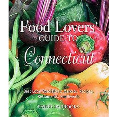 Food Lovers' Guide to Connecticut (Paperback)
