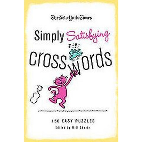 The New York Times Simply Satisfying Crosswords (Paperback)