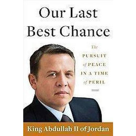 Our Last Best Chance (Hardcover)