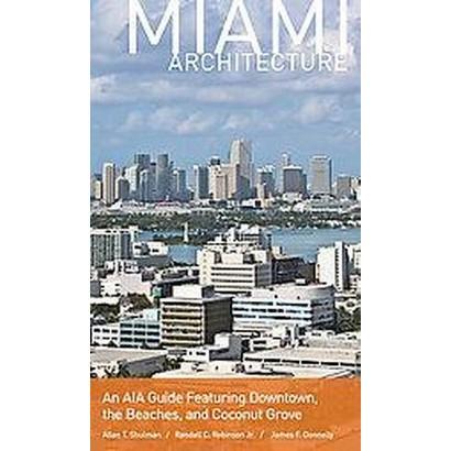 Miami Architecture (Paperback)