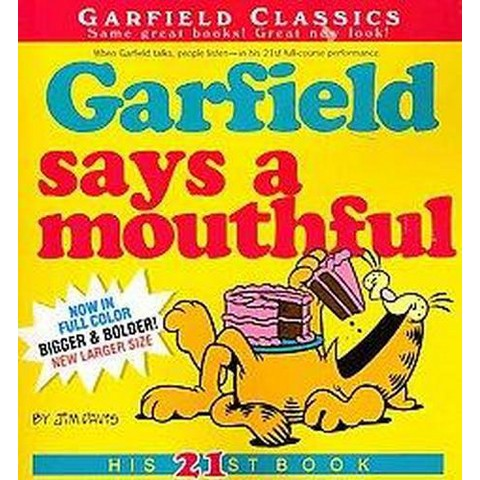 Garfield Says a Mouthful (Paperback)