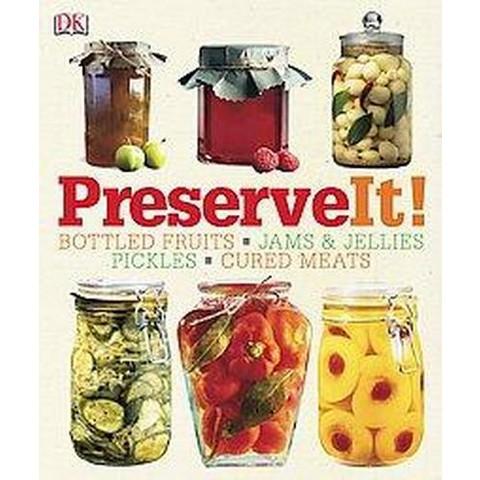 Preserve It! (Hardcover)