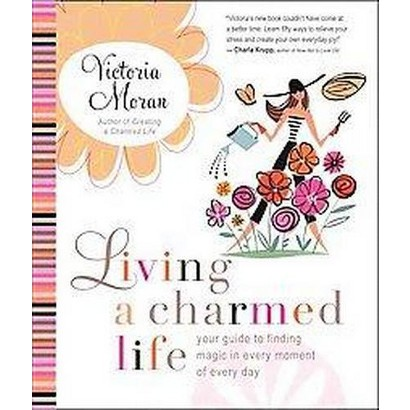 Living a Charmed Life (Paperback)