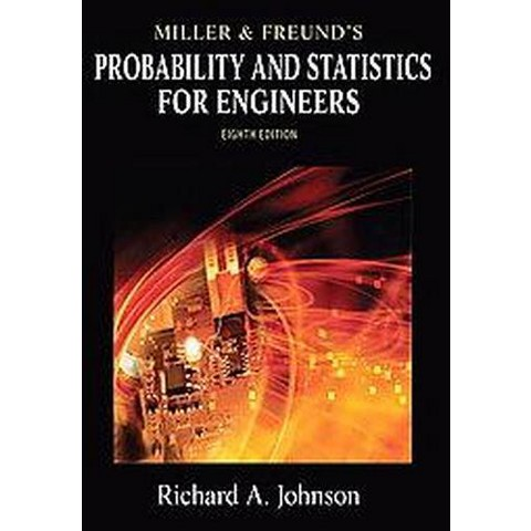 Miller & Freund's Probability and Statistics for Engineers (Hardcover)