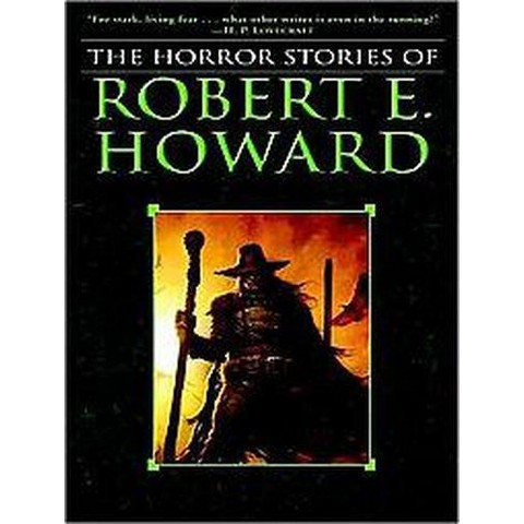 The Horror Stories of Robert E. Howard (Unabridged) (Compact Disc)