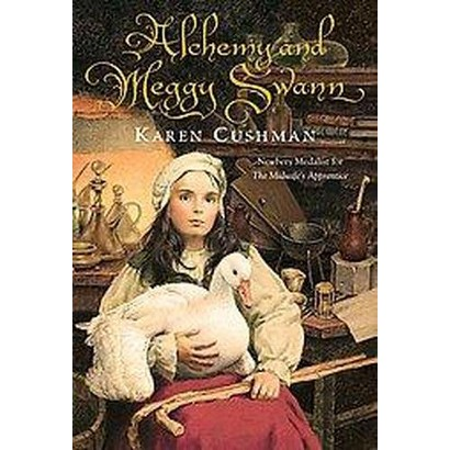 Alchemy and Meggy Swann (Hardcover)