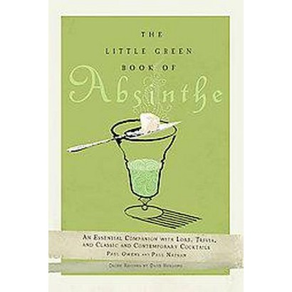 The Little Green Book of Absinthe (Hardcover)