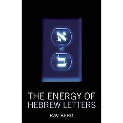 The Energy of Hebrew Letters (Paperback)