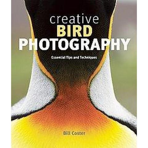 Creative Bird Photography (Paperback)