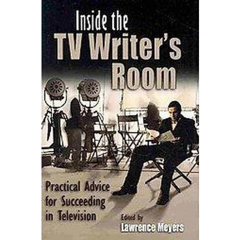 Inside the TV Writer's Room (Hardcover)