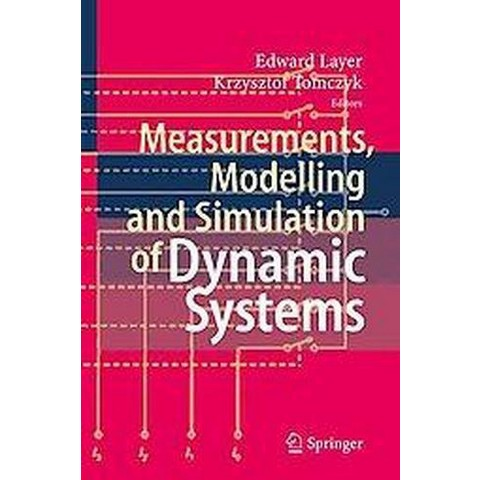 Measurements, Modelling and Simulation of Dynamic Systems (Hardcover)