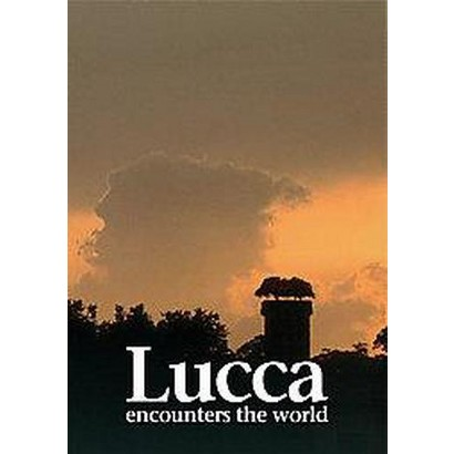 Lucca Encounters the World (Hardcover)