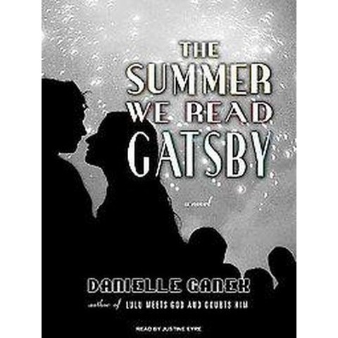 The Summer We Read Gatsby (Unabridged) (Compact Disc)