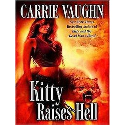Kitty Raises Hell (Unabridged) (Compact Disc)