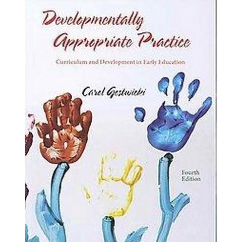 Developmentally Appropriate Practice (Paperback)