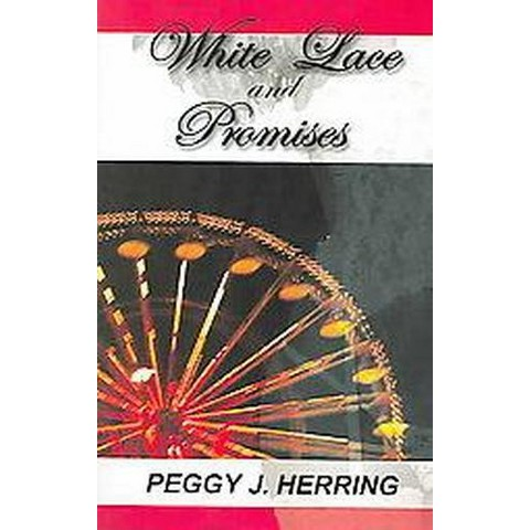 White Lace and Promises (Paperback)