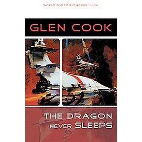 The Dragon Never Sleeps (Reprint) (Paperback)