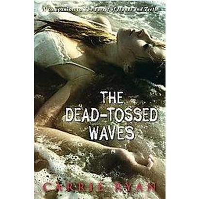 The Dead-Tossed Waves (Hardcover)