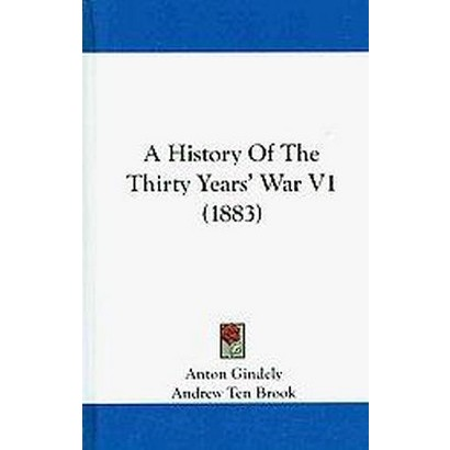 A History of the Thirty Years' War (1) (Hardcover)