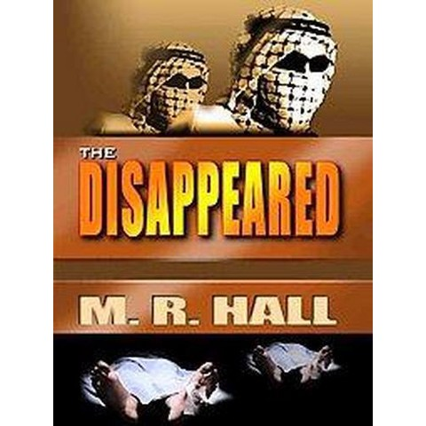 The Disappeared (Large Print) (Hardcover)