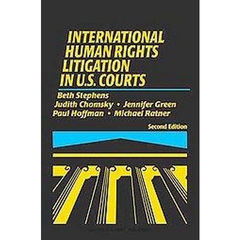 International Human Rights Litigations in U.S. Courts (Hardcover)